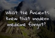 What the ancients knew that modern medicine forgot